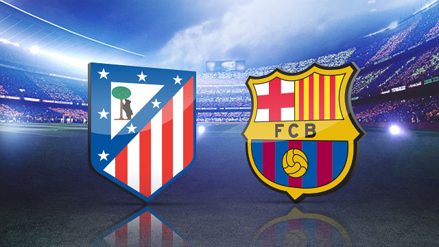 Barcelona Versus Atletico Madrid